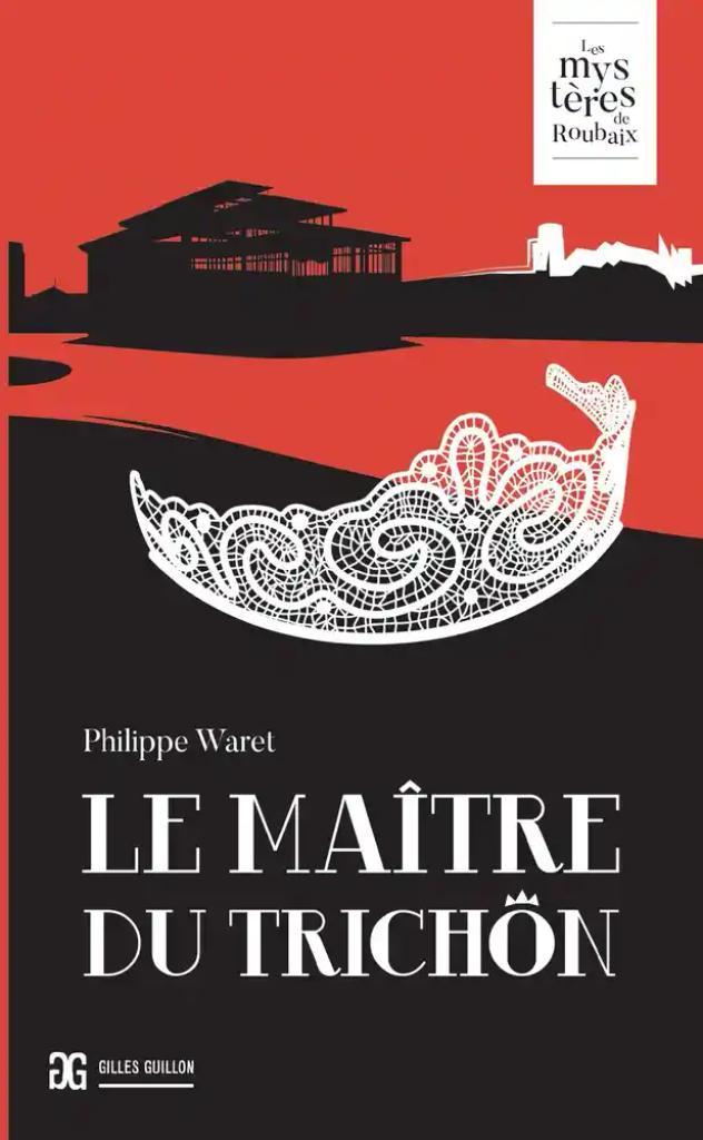 Le maître du Trichon / Philippe Waret |