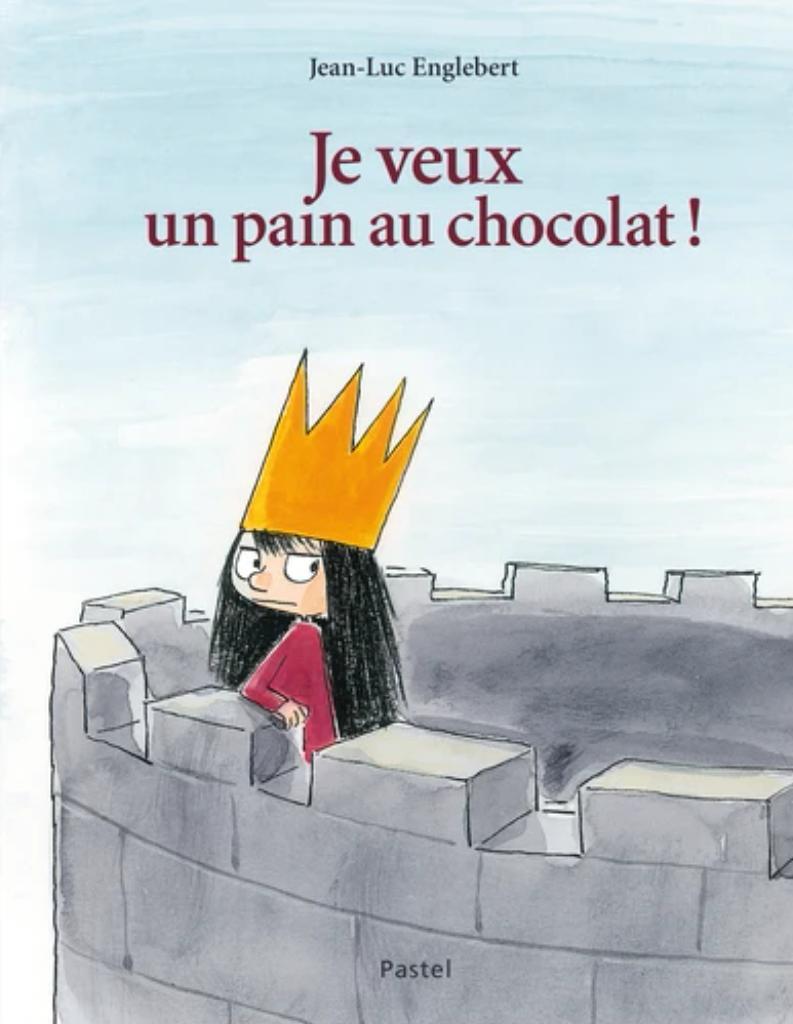 Je veux un pain au chocolat / Jean-Luc Englebert | Englebert, Jean-Luc. Auteur