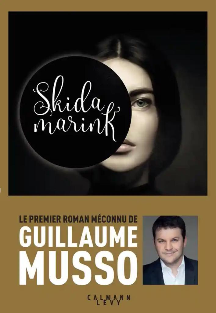 Skidamarink / Guillaume Musso |