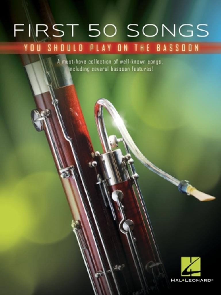 First 50 Songs You Should Play on Bassoon : Une collection incontournable de chansons bien connues, y compris plusieurs fonctionnalités du basson !  