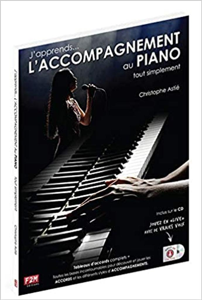 J'Apprends L'Accompagnement au Piano tout simplement / Christophe Astié | Christophe Astié