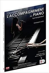 J'Apprends L'Accompagnement au Piano tout simplement / Christophe Astié   Christophe Astié