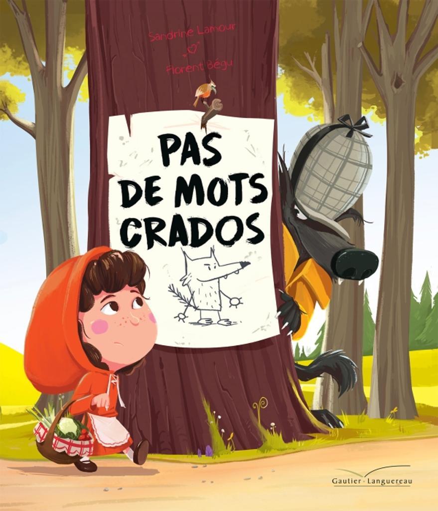 Pas de mots crados / Sandrine Lamour | Lamour, Sandrine. Auteur