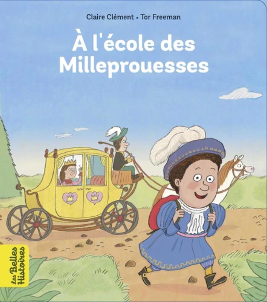 A l'école des Milleprouesses / Claire Clément |