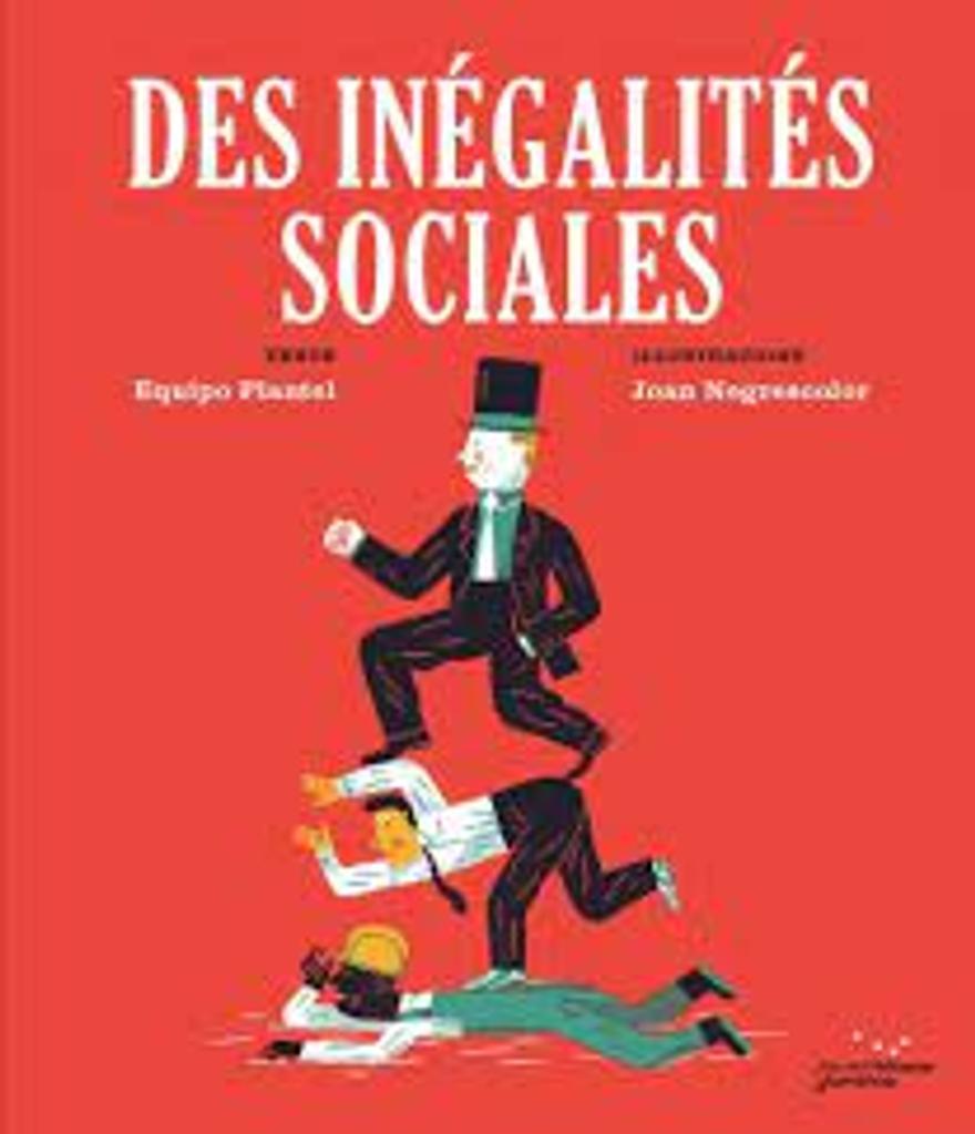 Des inégalités sociales / PLANTEL | Plantel, Equipo. Auteur