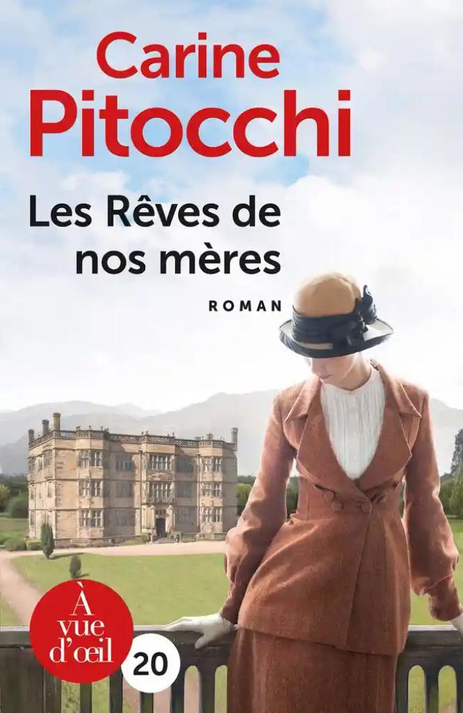 Les rêves de nos mères : Longfield park 1912-1914 / Carine Pitocchi |