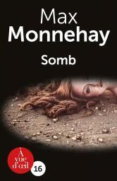 Somb / Max Monnehay   Monnehay, Max. Auteur