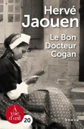 Le bon docteur Cogan / Hervé Jaouen   Jaouen, Hervé. Auteur