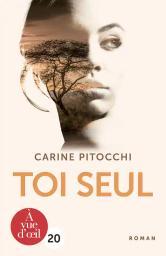 Toi seul / Carine Pitocchi | Pitocchi, Carine. Auteur