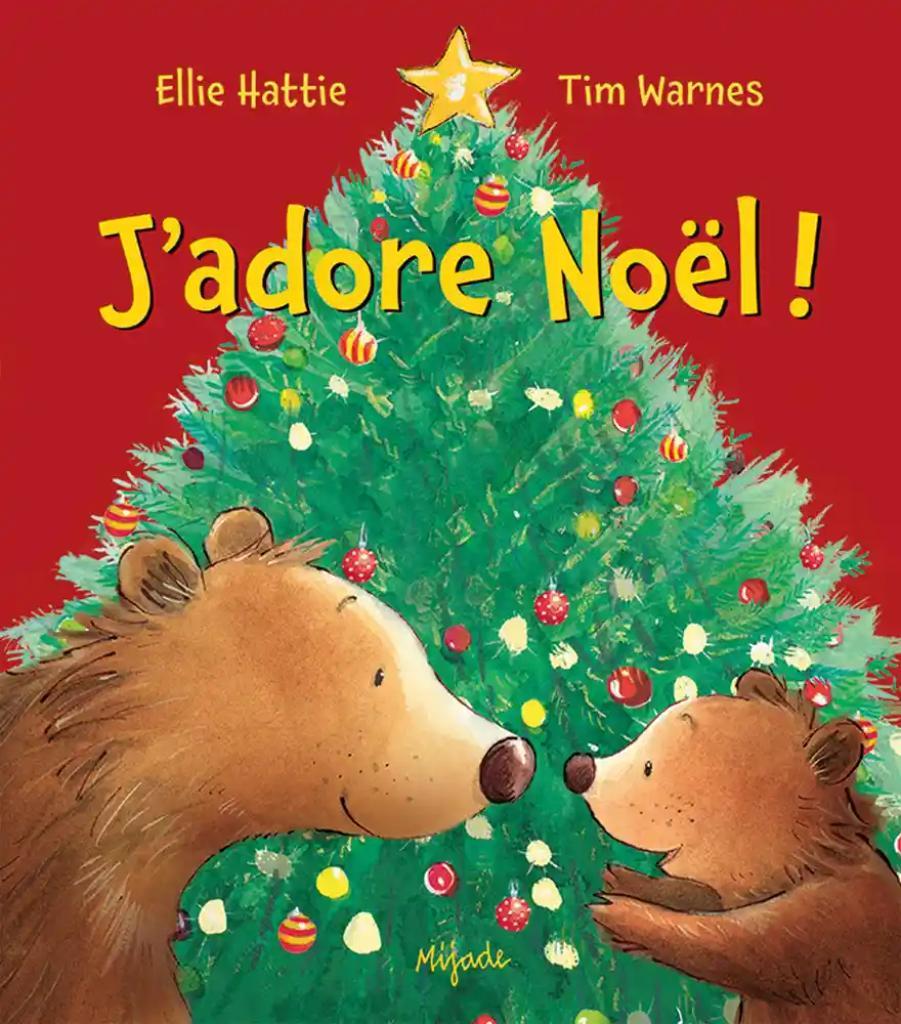 J'adore Noël ! / Ellie Hattie |