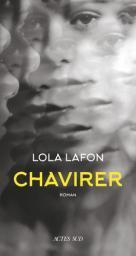 Chavirer / Lola Lafon | Lafon, Lola. Auteur