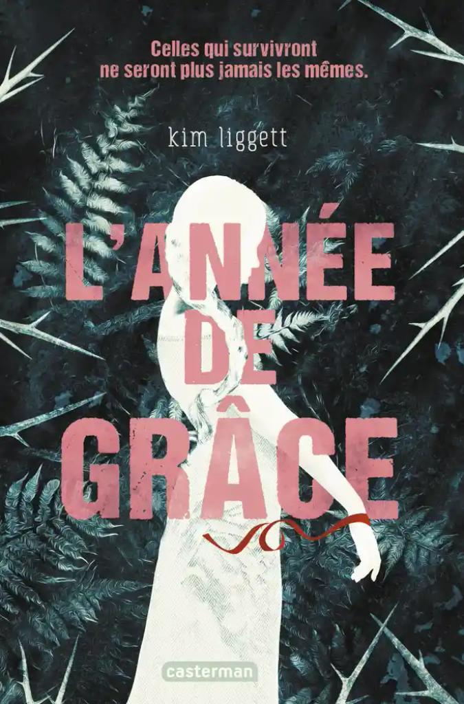 L'année de grâce / Kim Liggett | Liggett, Kim. Auteur