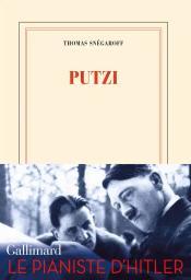 Putzi / Thomas Snégaroff | Snégaroff, Thomas. Auteur