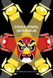 Chinatown, intérieur / Charles Yu | Yu, Charles. Auteur