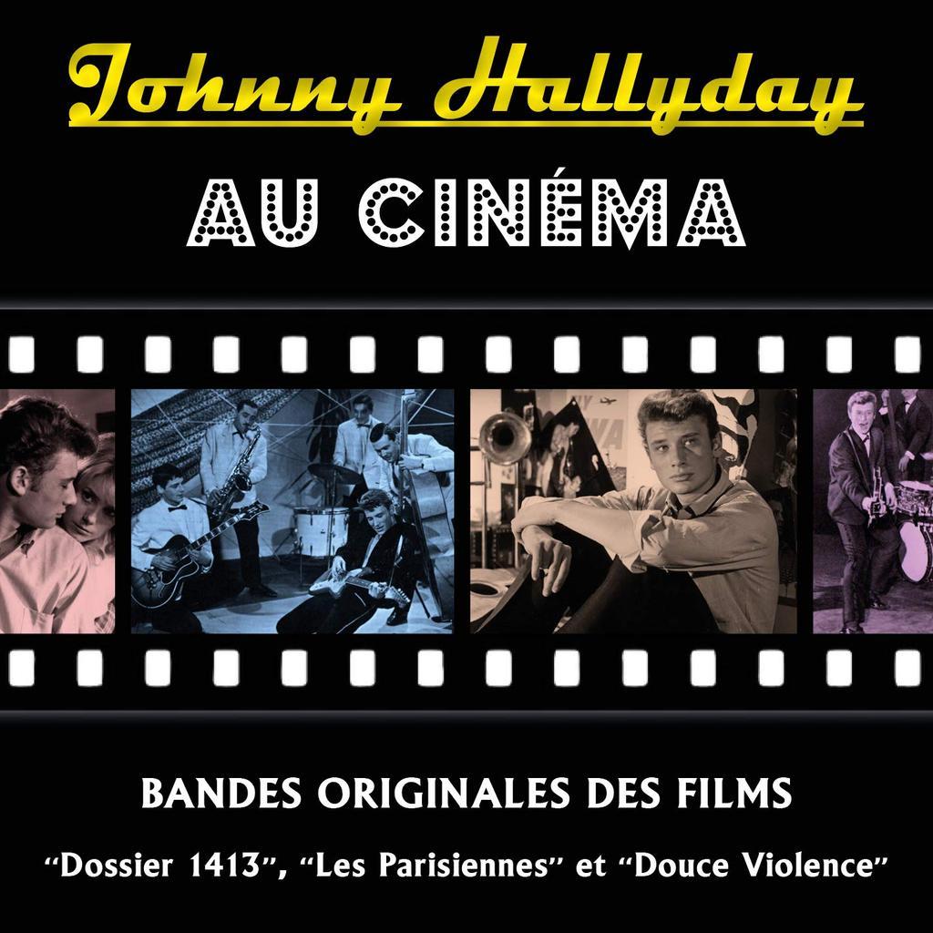 Johnny Hallyday au Cinéma / Johnny Hallyday    Hallyday , Johnny