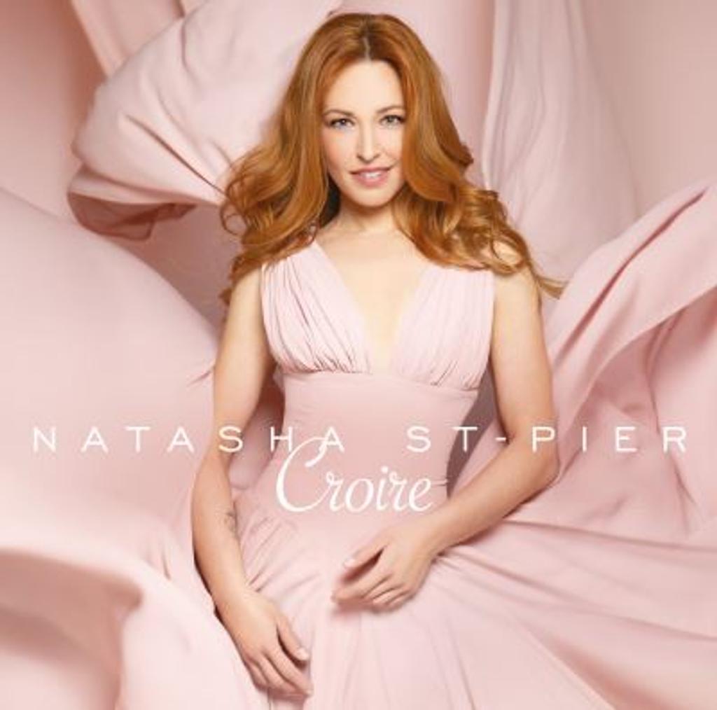 Croire / Natasha St-Pier   St-Pier , Natasha