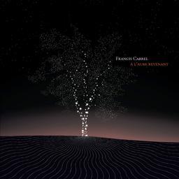 À l'aube revenant / Francis Cabrel | Cabrel , Francis