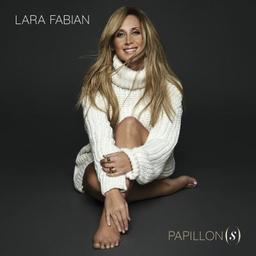 Papillon(s) / Lara Fabian | Fabian , Lara