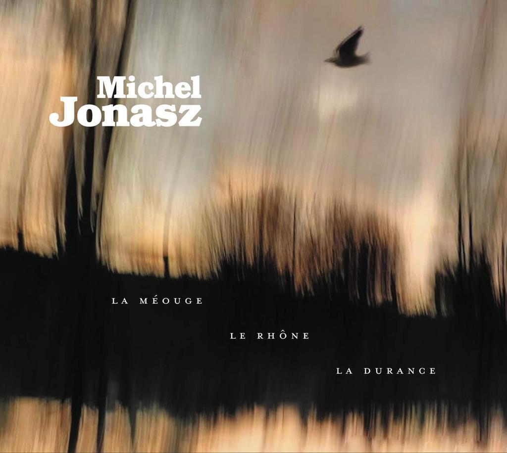 La Méouge, le Rhône, la Durance / Michel Jonasz   Jonasz, Michel