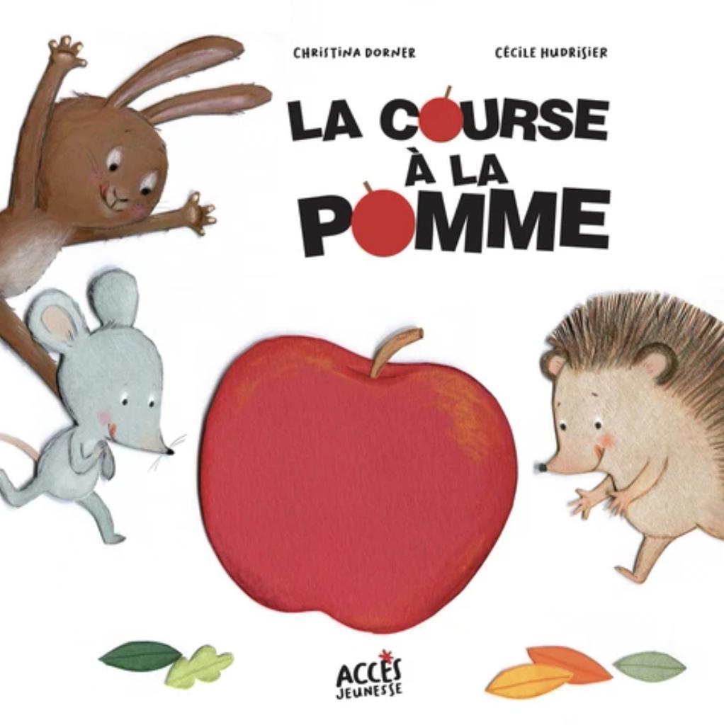 La course à la pomme / Christina Dorner   Dorner, Christina. Auteur