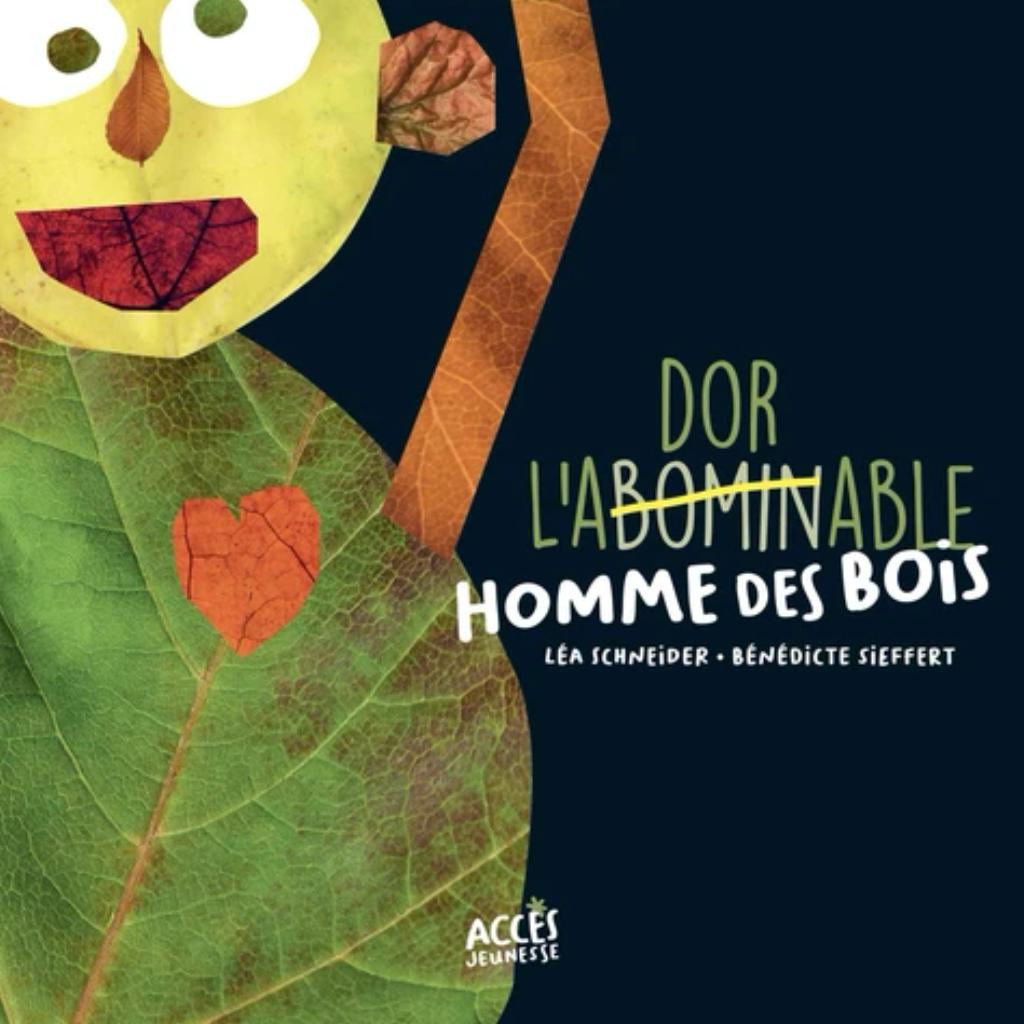 L'abominable homme des bois / Léa Schneider   Schneider, Léa. Auteur