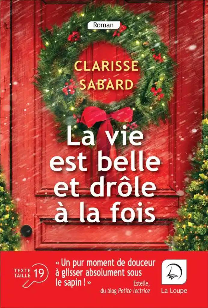La vie est belle et drôle à la fois / Clarisse Sabard  