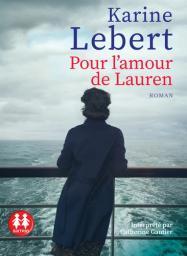 Pour l'amour de Lauren : Texte intégral / Karine Lebert | Lebert, Karine. Auteur