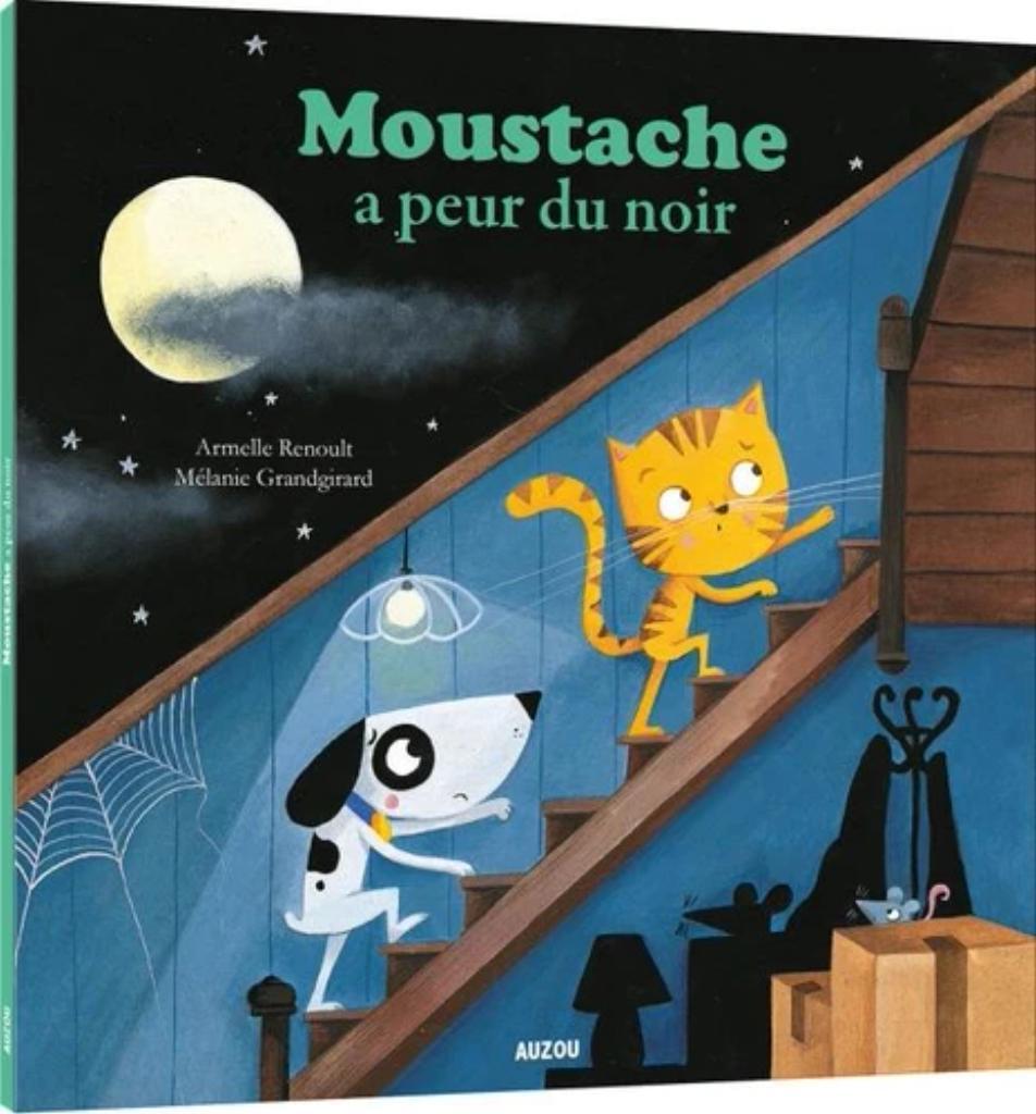 Moustache a peur du noir / Armelle Renoult  