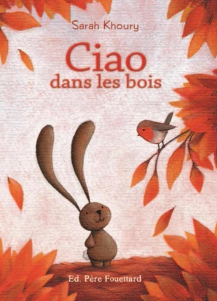 Ciao dans les bois / Sarah Khoury  