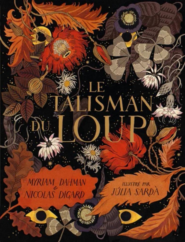 Le talisman du loup / Myriam Dahman  