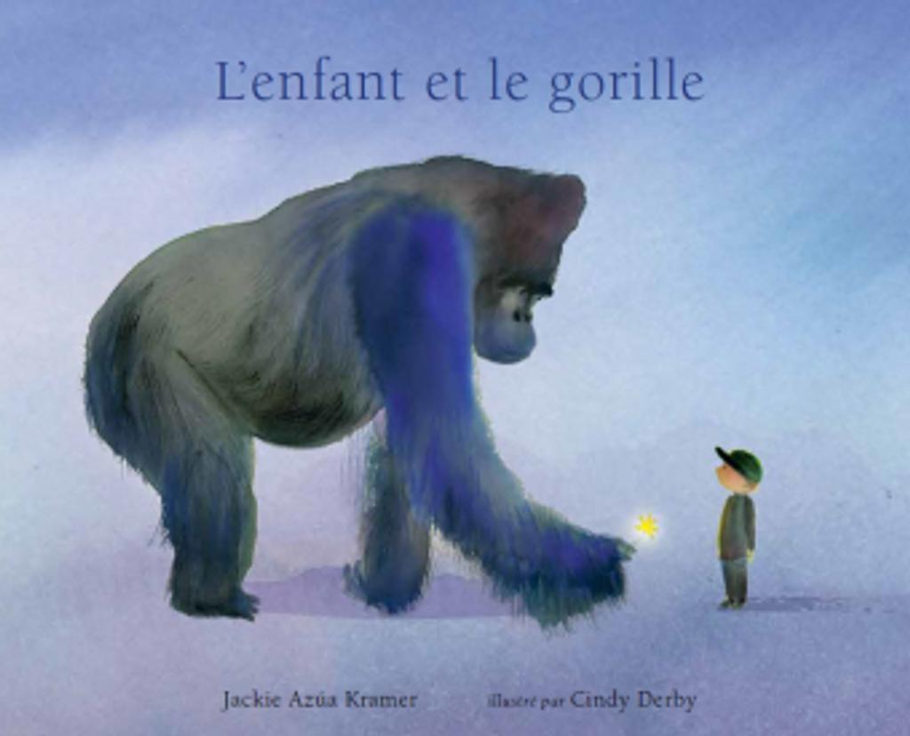 L'enfant et le gorille / Jackie Azua Kramer | Azua Kramer, Jackie. Auteur