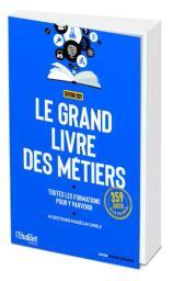 Le grand livre des métiers / actualisé par Laura Makary | Makary, Laura. Auteur