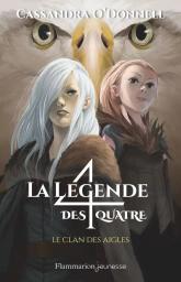 Le clan des aigles / Cassandra O'Donnell | O'Donnell, Cassandra. Auteur