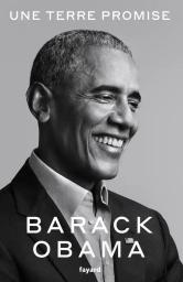 Une terre promise / Barack Obama | Obama, Barack. Auteur