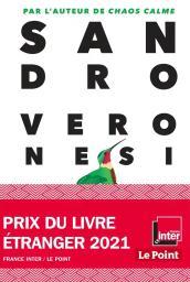 Le colibri / Sandro Veronesi | Veronesi, Sandro. Auteur