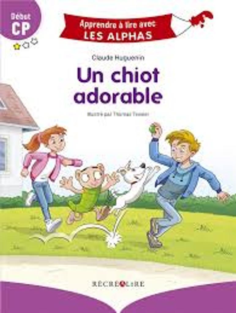 Un chiot adorable : début CP / Claude Huguenin | Huguenin, Claude. Auteur