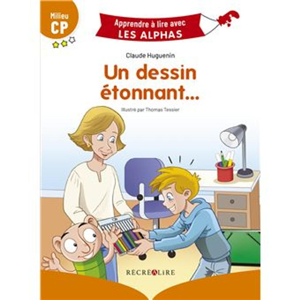 Un dessin étonnant... : milieu CP / Claude Huguenin | Huguenin, Claude. Auteur
