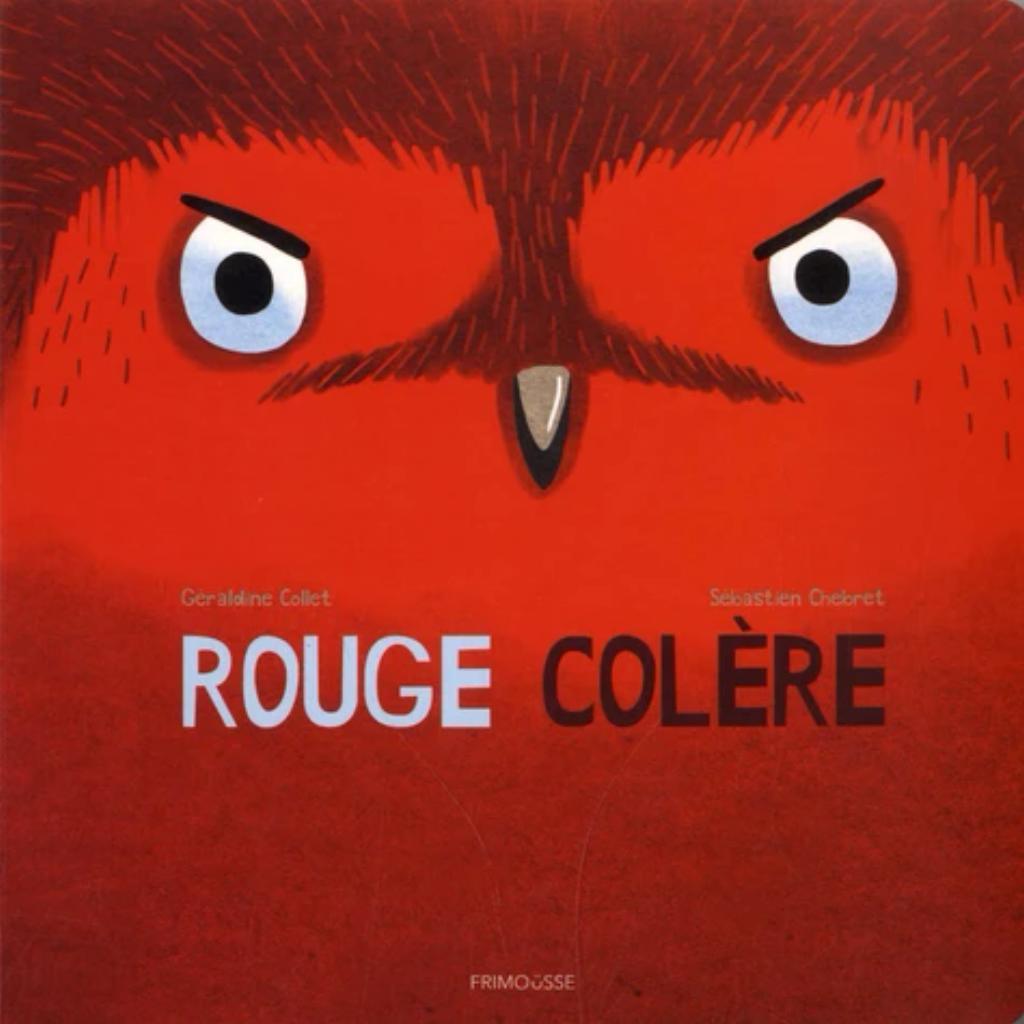 Rouge colère / Géraldine Collet   Collet, Géraldine. Auteur