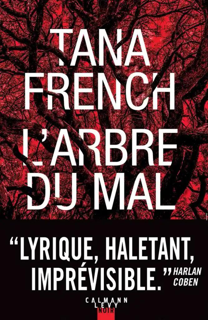 L'arbre du mal / Tana French |