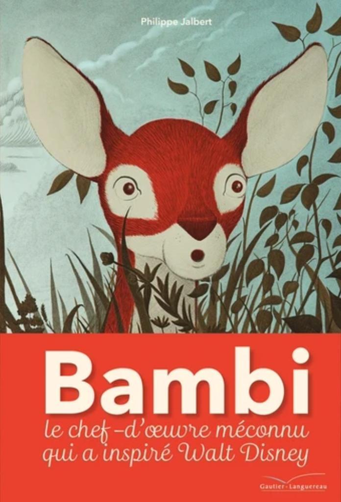 Bambi : une vie dans les bois / Philippe Jalbert |