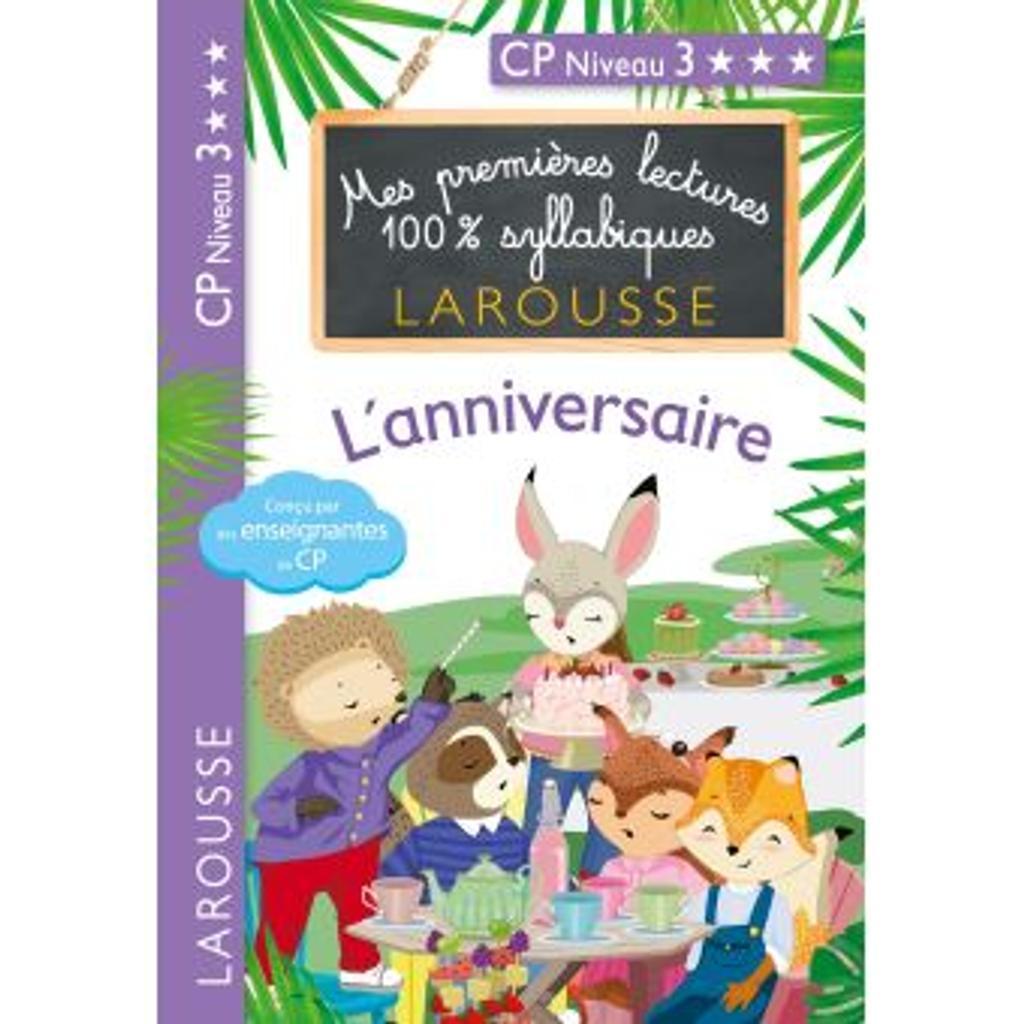 L'anniversaire : CP niveau3 / Hélène Heffner   HEFFNER, Hélène. Auteur