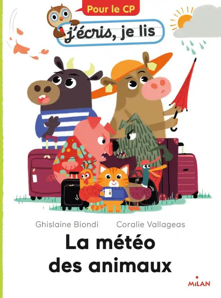 La météo des animaux / Ghislaine Biondi   Biondi, Ghislaine. Auteur