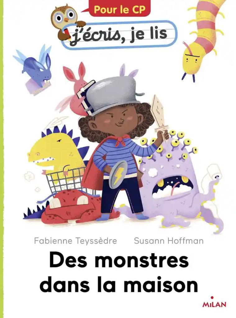 Des monstres dans la maison / Fabienne Teyssèdre   Teyssedre, Fabienne. Auteur