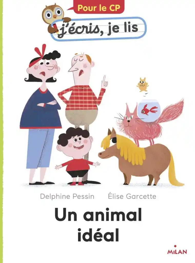 Un animal idéal / Delphine Pessin   Pessin, Delphine. Auteur