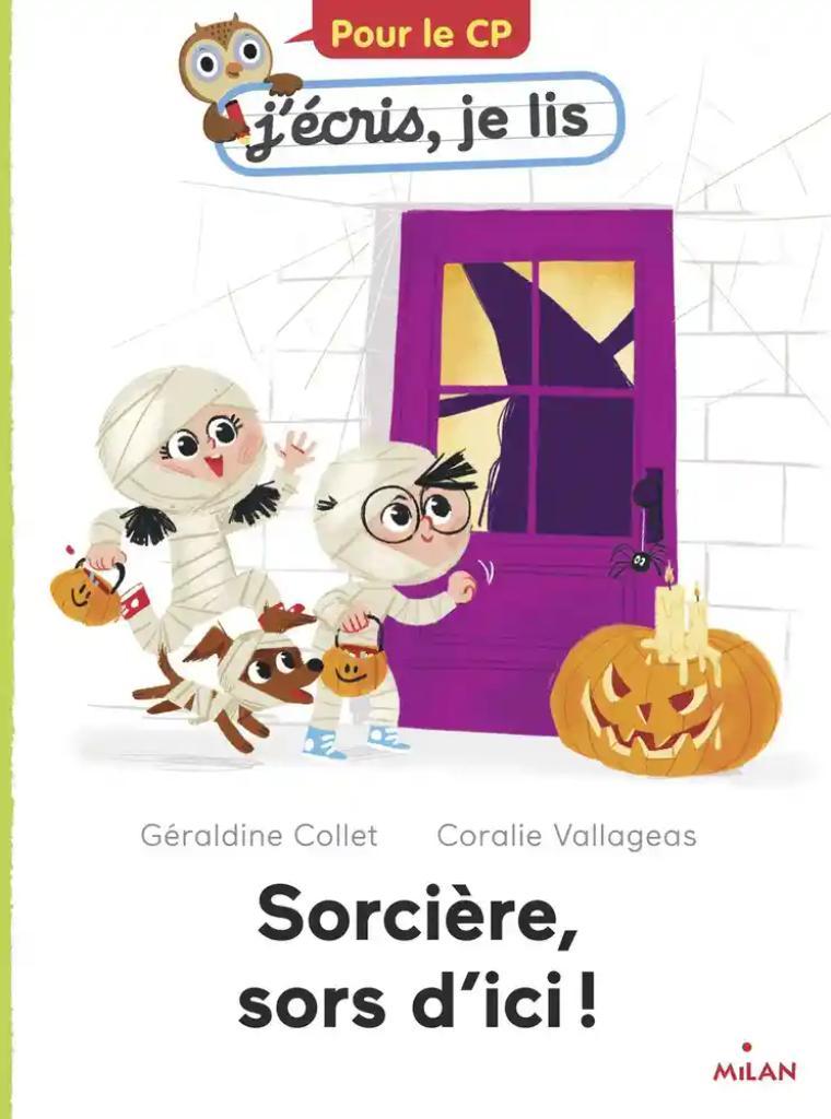 Sorcière, sors d'ici! / Géraldine Collet   Collet, Géraldine. Auteur