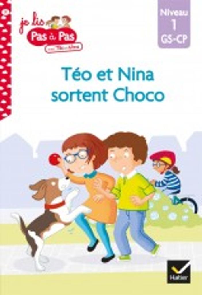 Téo et Nina sortent Choco : niveau1 / Isabelle Chavigny   Chavigny, Isabelle. Auteur