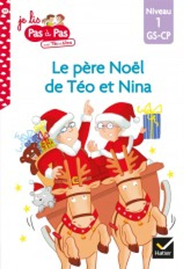 Le père Noel de Téo et Nina : niveau1 / Isabelle Chavigny   Chavigny, Isabelle. Auteur