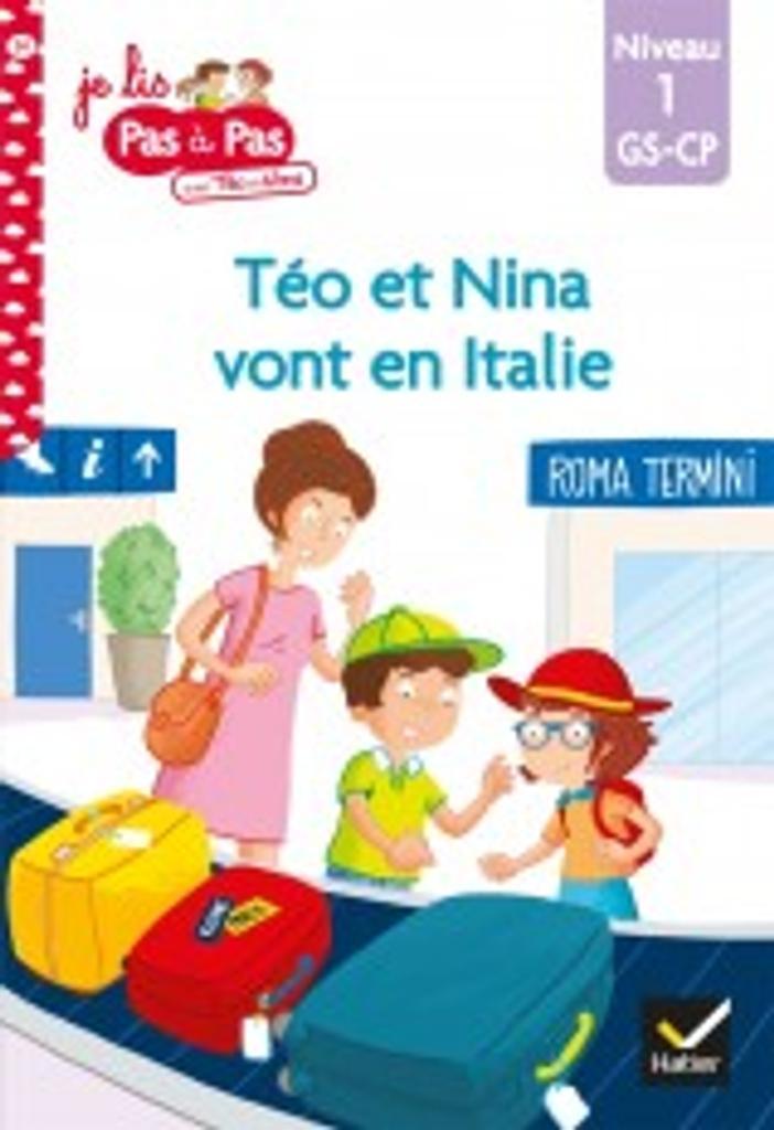 Téo et Nina vont en Italie : niveau1 / Isabelle Chavigny   Chavigny, Isabelle. Auteur