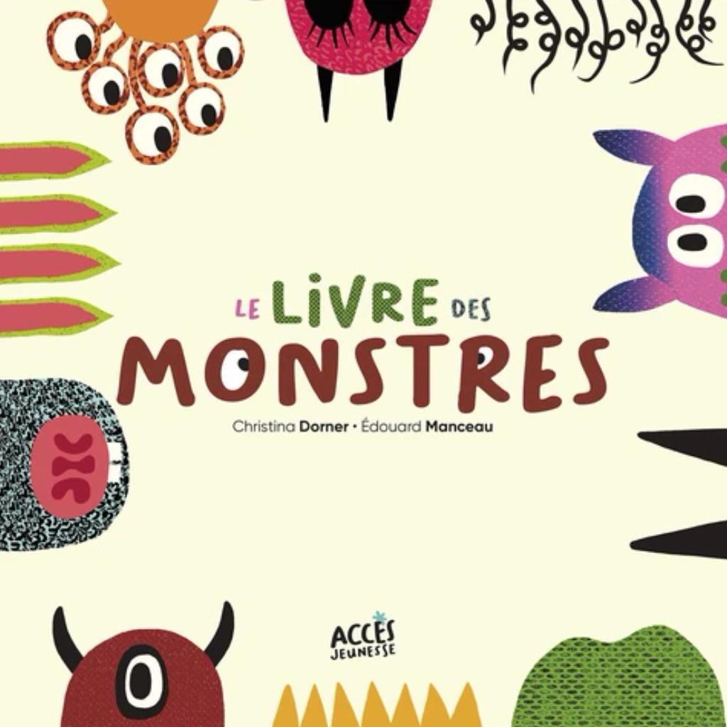 Le livre des monstres / Christina Dorner   Dorner, Christina. Auteur