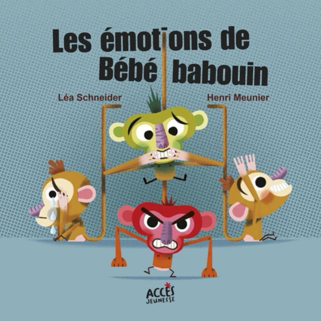 Les émotions de Bébé babouin / Léa Schneider   Schneider, Léa. Auteur